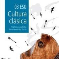 Libros: CULTURA CLÁSICA 3º ESO (2020 LOMCE). Lote 253471115