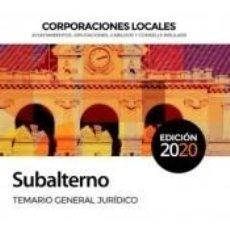 Libros: SUBALTERNO CORPORACIONES LOCALES. TEMARIO GENERAL JURÍDICO. Lote 254375345