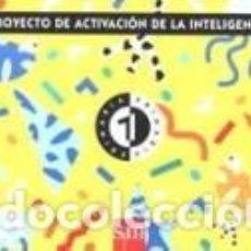 Libros: PROYECTO DE ACTIVACIÓN DE LA INTELIGENCIA, 1 PAI. EDUCACIÓN INFANTIL. Lote 254375370