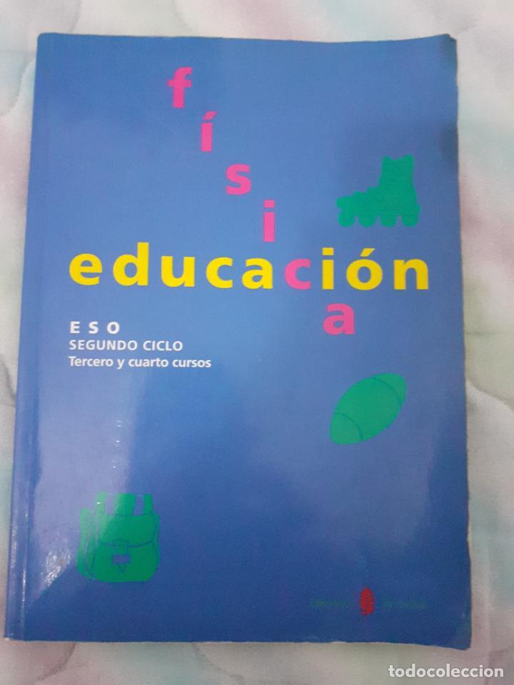 EDUCACIÓN FISICA (Libros Nuevos - Libros de Texto - Bachillerato)