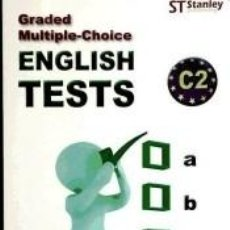 Libros: GRADED MULTIPLE-CHOICE ENGLISH TESTS C2. Lote 254734640