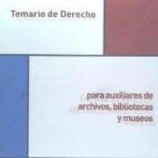 Libros: TEMARIO DE DERECHO PARA AUXILIARES DE ARCHIVOS. Lote 254926300