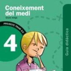 Libros: TRAM 2.0 GUIA DIDÀCTICA CONEIXEMENT DEL MEDI 4. Lote 255954095