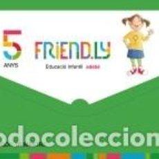 Libros: FRIENDLY INFANTIL 5 AÑOS SEGUNDO TRIMESTRE (CATALAN). Lote 255969340