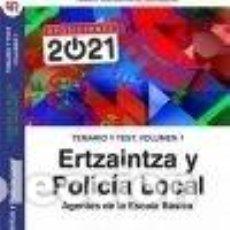 Libros: TEMARIO Y TEST. VOLUMEN 2. ERTZAINTZA Y POLICÍA LOCAL. AGENTES DE LA ESCALA BÁSICA.. Lote 255980820