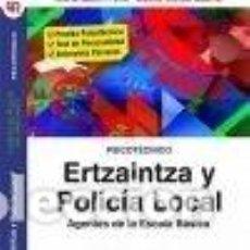 Libros: TEMARIO Y TEST. VOLUMEN 1. ERTZAINTZA Y POLICÍA LOCAL. AGENTES DE LA ESCALA BÁSICA.. Lote 255980885