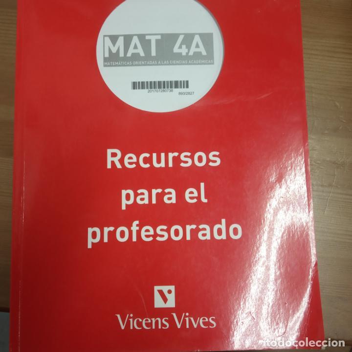 MATEMATICAS ORIENTADAS A LAS CIENCIAS ACADEMICAS -RECURSOS PARA EL PROFESORADO -VICENS VIVES -MAT 4A (Libros Nuevos - Libros de Texto - ESO)