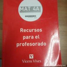Libros: MATEMATICAS ORIENTADAS A LAS CIENCIAS ACADEMICAS -RECURSOS PARA EL PROFESORADO -VICENS VIVES -MAT 4A. Lote 258988275