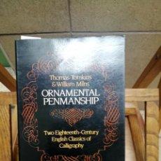Libros: TOMKINS THOMAS & MILNS WILLIAM TWO EIGHTEENTH-CENTURY ENGLISH CLASSICS OF CALLIGRAPHY. Lote 259265910