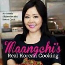 Libros: MAANGCHIS REAL KOREAN COOKING: AUTHENTIC DISHES FOR THE HOME COOK. Lote 262204165