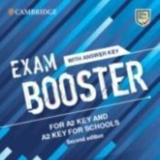 Libros: CAMBRIDGE EXAM BOOSTERS FOR THE REVISED 2020 EXAM SECOND EDITION. KEY AND KEY FOR SCHOOLS EXAM. Lote 262580655
