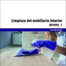 Libros: LIMPIEZA DEL MOBILIARIO INTERIOR. CERTIFICADOS DE PROFESIONALIDAD. LIMPIEZA DE SUPERFICIES Y. Lote 262670790