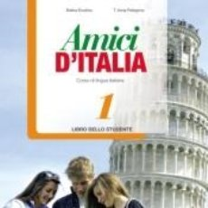 Libros: AMICI 1 DITALIA LIBRO ALUMNO. Lote 262670840