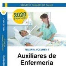 Libros: TEMARIO. VOLUMEN 1. AUXILIARES DE ENFERMERÍA. SERVICIO CANARIO DE SALUD. Lote 262734970