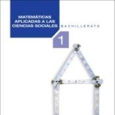 Libros: MATEMÁTICAS APLICADAS A LAS CIENCIAS SOCIALES. 1º. BACHILLERATO. REV. Lote 262735000