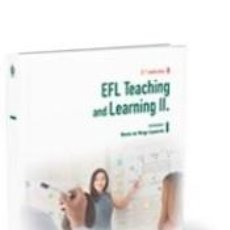 Libros: EFL TEACHING AND LEARNING II. Lote 263269125