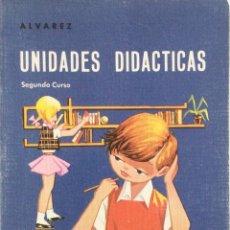 Libros: UNIDADES DIDACTICAS 2 EGB. ALVAREZ MIÑÓN. AÑO 1966. Lote 263547285