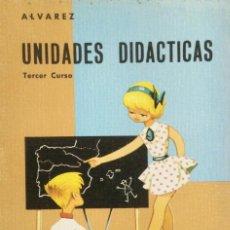 Libros: UNIDADES DIDACTICAS 3* EGB ALVAREZ MIÑÓN. AÑO: 1966 ORIGINAL. Lote 263548750
