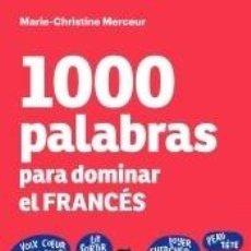 Libros: 1000 PALABRAS PARA DOMINAR EL FRANCÉS. Lote 263685110
