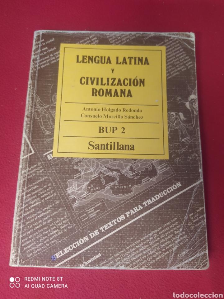 LIBRO LENGUA LATINA Y CIVILIZACIÓN ROMANA 2 BUP (Libros Nuevos - Libros de Texto - Bachillerato)