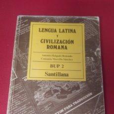 Libros: LIBRO LENGUA LATINA Y CIVILIZACIÓN ROMANA 2 BUP. Lote 265351479