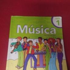 Libros: LIBRO MÚSICA 1 ESO. Lote 265400669