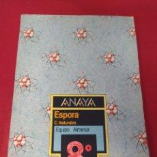 Libros: LIBRO ESPORÁDICAS C. NATURALES 8 E.G.B. ANAYA. Lote 265410149