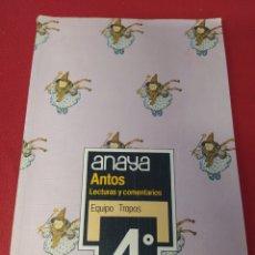 Libros: LIBRO ANTOS 4 E.G.B. ANAYA. Lote 265410274