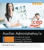 AUXILIAR ADMINISTRATIVO/A. CONSELLERIA DE SANITAT UNIVERSAL I SALUT PÚBLICA. GENERALITAT (Libros Nuevos - Libros de Texto - Infantil y Primaria)