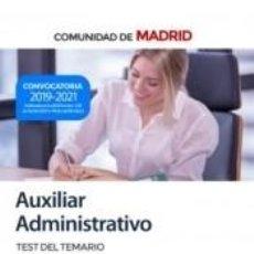 Libros: AUXILIAR ADMINISTRATIVO. TEST DEL TEMARIO. COMUNIDAD AUTÓNOMA DE MADRID. Lote 268321214