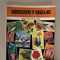 Libros: OBSERVÓ Y DIBUJO. EDELVIVES 6EGB. Lote 268743699