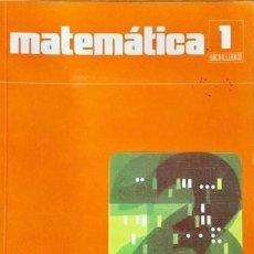 Libros: MATEMÁTICA 1* BUP. SANTILLANA. NUEVO. 1979.. Lote 149812400
