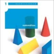 Libros: MATEMÁTICAS. 1º BACHILLERATO. Lote 269065988