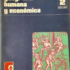 Libros: GEOGRAFÍA HUMANA Y ECONÓMICA 2º BUP. SANTILLANA. NUEVO. Lote 269044318