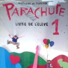 Livres: 1º ESO FRANCÉS PARACHUTE - LIVRE DE L'ÉLÈVE 1 Y LIBRO DE EJERCICIOS.. Lote 269196798