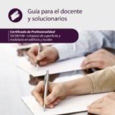 Libros: LIMPIEZA DE SUPERFICIES Y MOBILIARIO EN EDIFICIOS Y LOCALES. SSCM0108 - GUÍA PARA EL DOCENTE Y. Lote 269222463