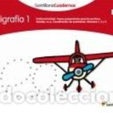 Libros: CALIGRAFÍA 1, SANTILLANA CUADERNOS (PAUTA). Lote 269233283