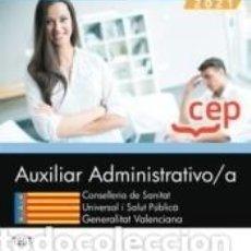 Libros: AUXILIAR ADMINISTRATIVO/A. CONSELLERIA DE SANITAT UNIVERSAL I SALUT PÚBLICA. GENERALITAT. Lote 269233328
