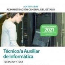 Libros: TÉCNICO AUXILIAR DE INFORMÁTICA (ACCESO LIBRE). TEMARIO Y TEST BLOQUE I: ORGANIZACIÓN DEL ESTADO Y. Lote 269247803
