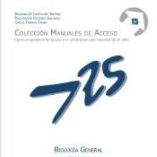 Libros: MANUALES DE ACCESO A MAYORES DE 25 AÑOS, CURSO PREPARATORIO DE ACCESO A LA UNIVERSIDAD, BIOLOGÍA. Lote 269350938