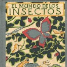 Libros: EL MUNDO DE LOS INSECTOS. - ZULUETA, ANTONIO DE.. Lote 269457238