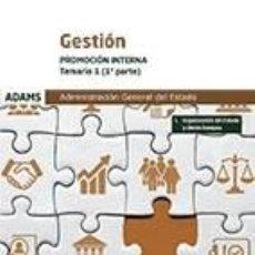 Libros: TEMARIO 1 GESTIÓN DE LA ADMINISTRACIÓN DEL ESTADO. PROMOCIÓN INTERNA. Lote 270562078