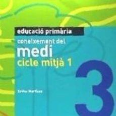 Libros: CONEIXEMENT DEL MEDI. CICLE MITJÀ 1(LLIBRE). Lote 270572343