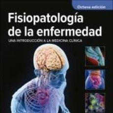 Libros: FISIOPATOLOGIA DE LA ENFERMEDAD. Lote 270577768