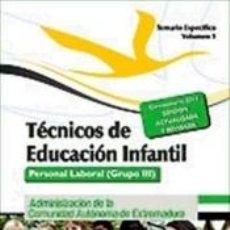 Libros: TÉCNICOS EN EDUCACIÓN INFANTIL. PERSONAL LABORAL (GRUPO III) DE LA ADMINISTRACIÓN DE LA COMUNIDAD. Lote 270890513