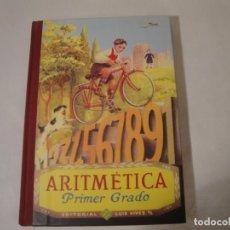 Libros: ARITMÉTICA. PRIMER GRADO. EDITORIAL LUIS VIVES. AÑO 1949. NUEVO.. Lote 270916158
