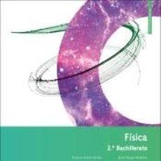 Libros: LA FISICA 2 BACH. Lote 270970703