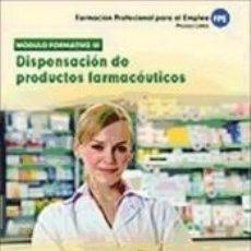 Libros: PRUEBAS LIBRES PARA LA OBTENCIÓN DEL TÍTULO DE TÉCNICO DE FARMACIA Y PARAFARMACIA: DISPENSACIÓN DE. Lote 271591963