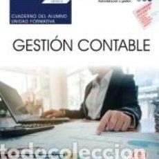 Libros: CUADERNO DEL ALUMNO. GESTIÓN CONTABLE (UF0314). CERTIFICADOS DE PROFESIONALIDAD. GESTIÓN CONTABLE Y. Lote 271592273