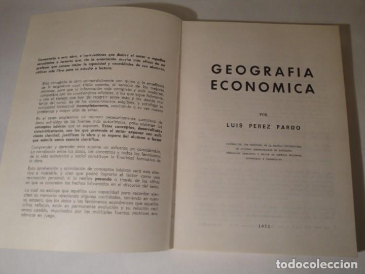 Libros: Geografía Económica I. Primer Curso. Autor: D. Luis Pérez Pardo. Año 1972. - Foto 2 - 273166818